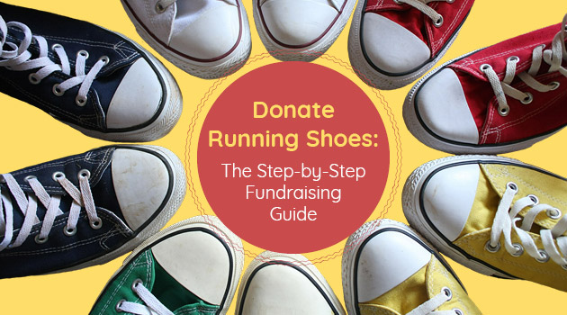 Learn why you should encourage your community to donate running shoes and how your organization can facilitate a running shoe drive fundraiser.