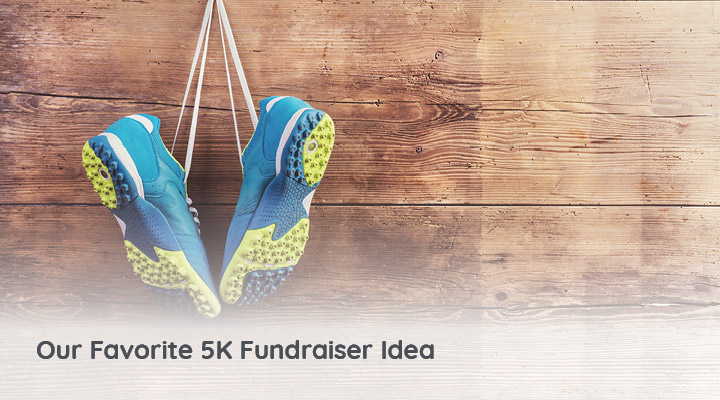 Learn more about our favorite 5K fundraiser idea below!