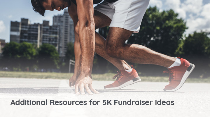 Learn about more 5K fundraiser ideas with these great resources!
