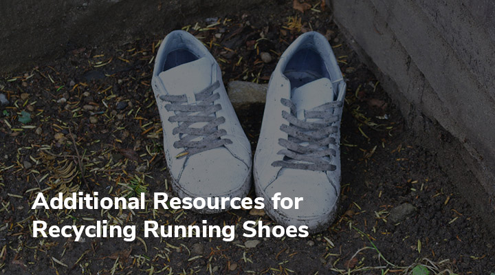 Learn more about recycling running shoes in creative, eco-friendly ways with these other articles.