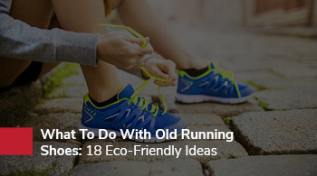 Rehoming or reusing old running shoes is another great fundraising idea for sports teams.