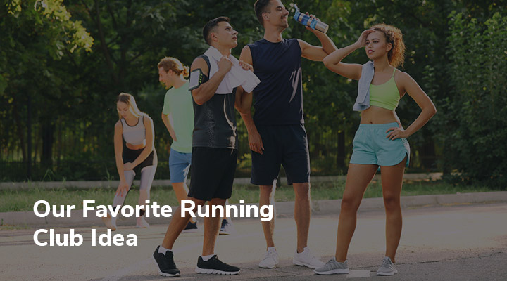 Here's our favorite idea for how to start a running club.